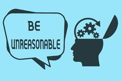 """Top of Man's Head Open with Gears Turning, Denoting Thinking and the words """"Be Unreasonable"""""""