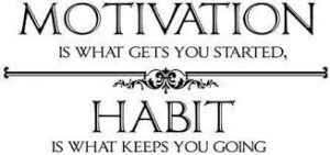 Choices Create Habits
